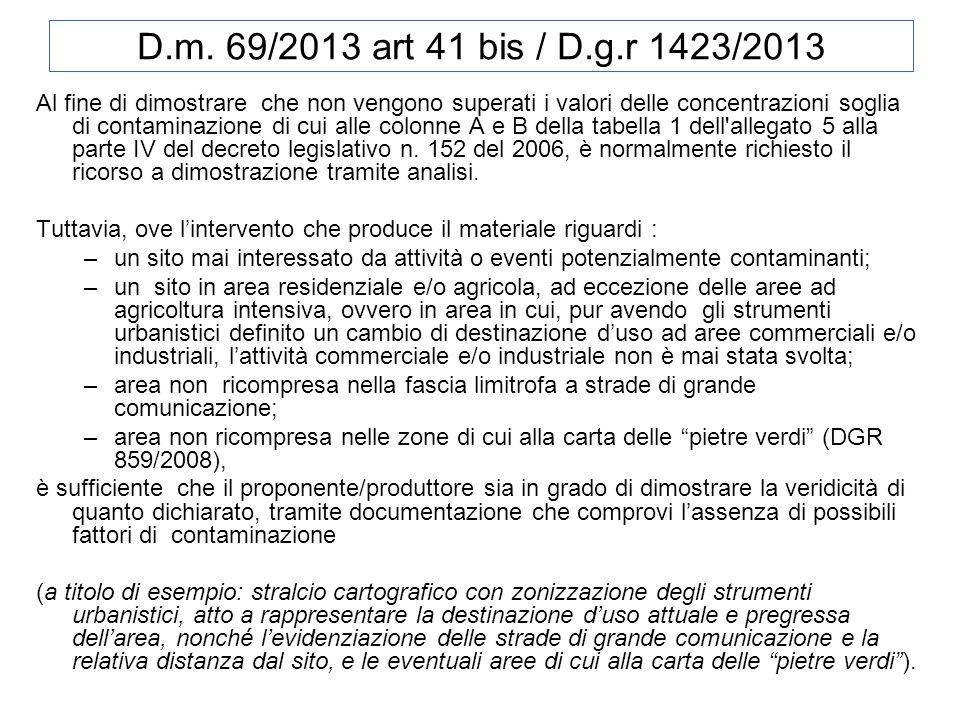 D.m. 69/2013 art 41 bis / D.g.r 1423/2013