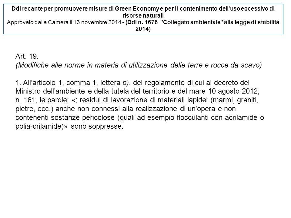 Ddl recante per promuovere misure di Green Economy e per il contenimento dell uso eccessivo di risorse naturali