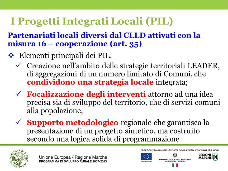 I Progetti Integrati Locali (PIL)