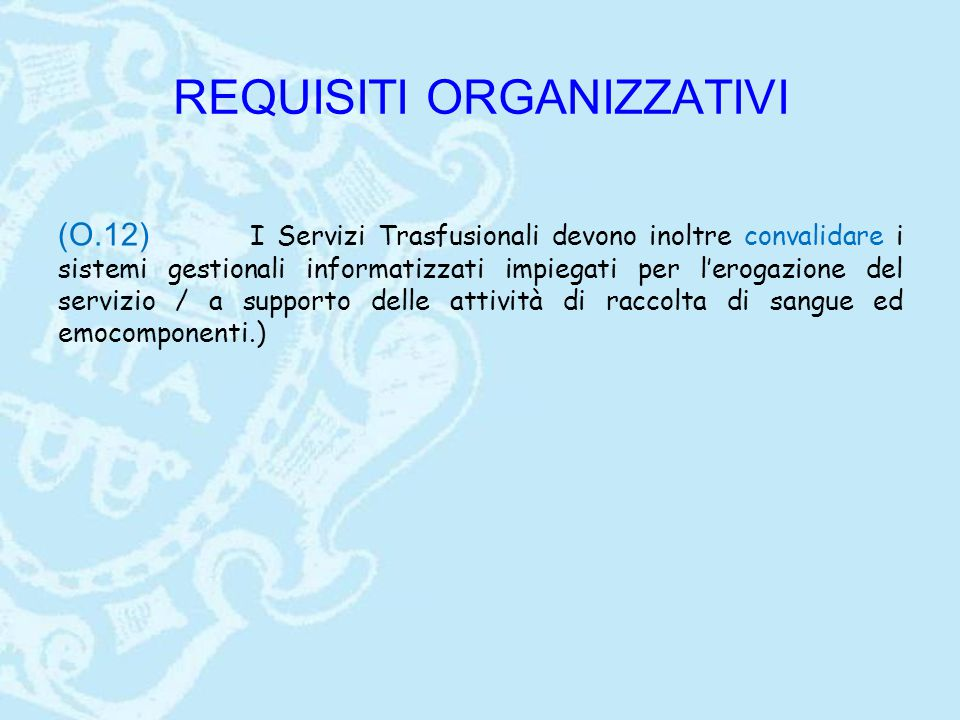 REQUISITI ORGANIZZATIVI