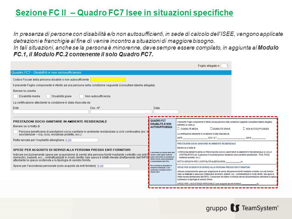 Sezione FC II – Quadro FC7 Isee in situazioni specifiche