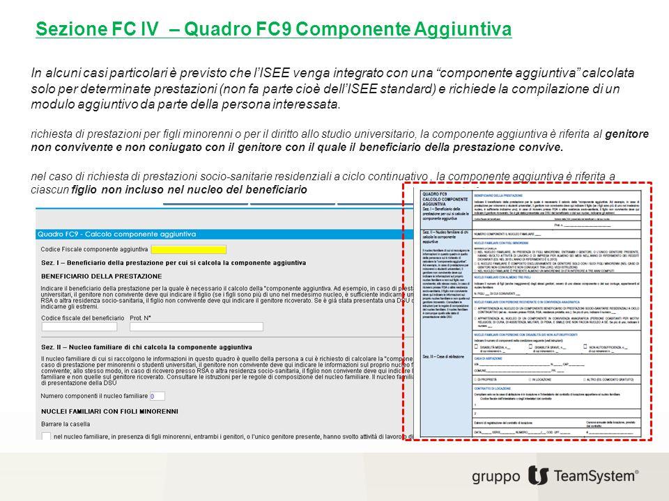 Sezione FC IV – Quadro FC9 Componente Aggiuntiva