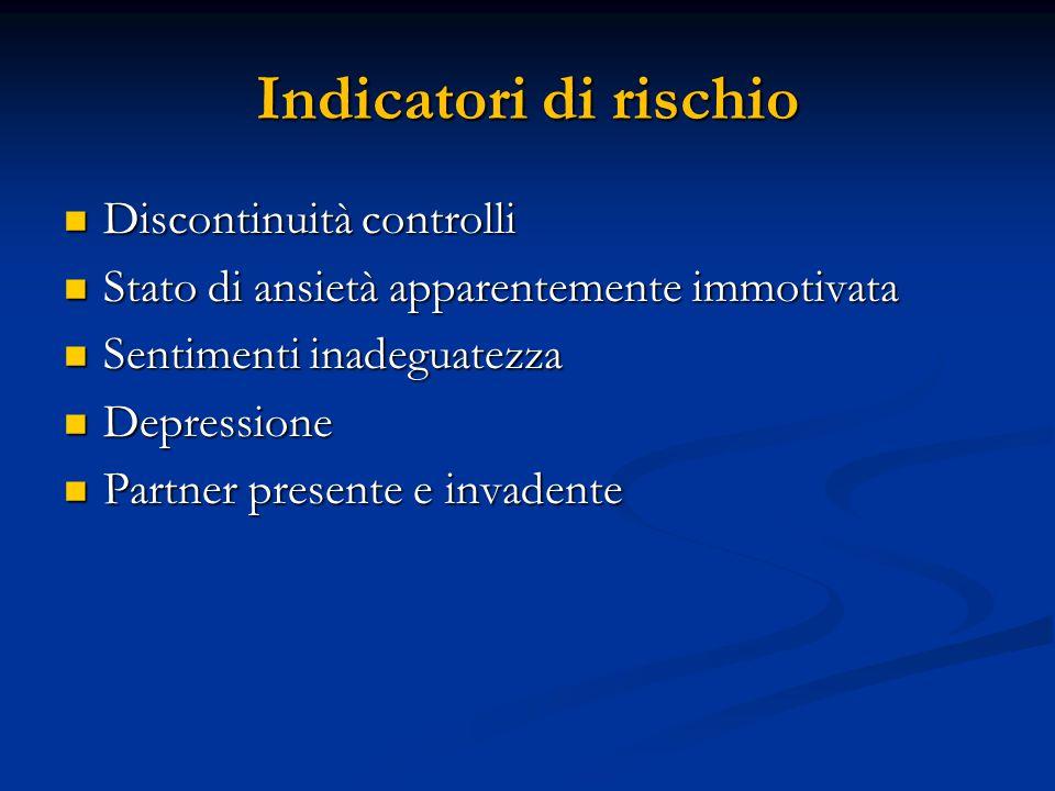 Indicatori di rischio Discontinuità controlli
