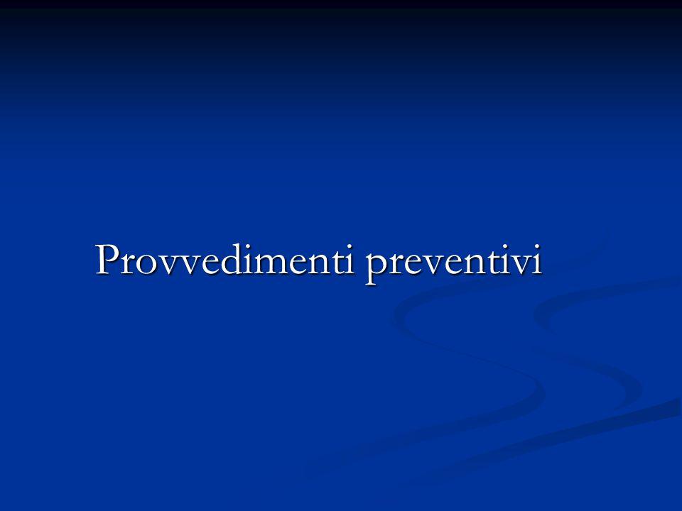 Provvedimenti preventivi