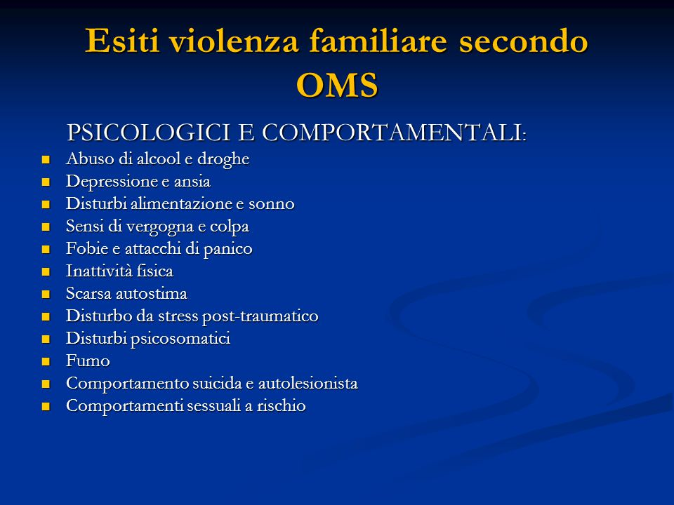 Esiti violenza familiare secondo OMS