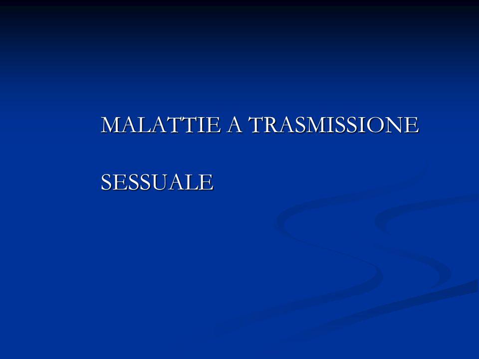 MALATTIE A TRASMISSIONE