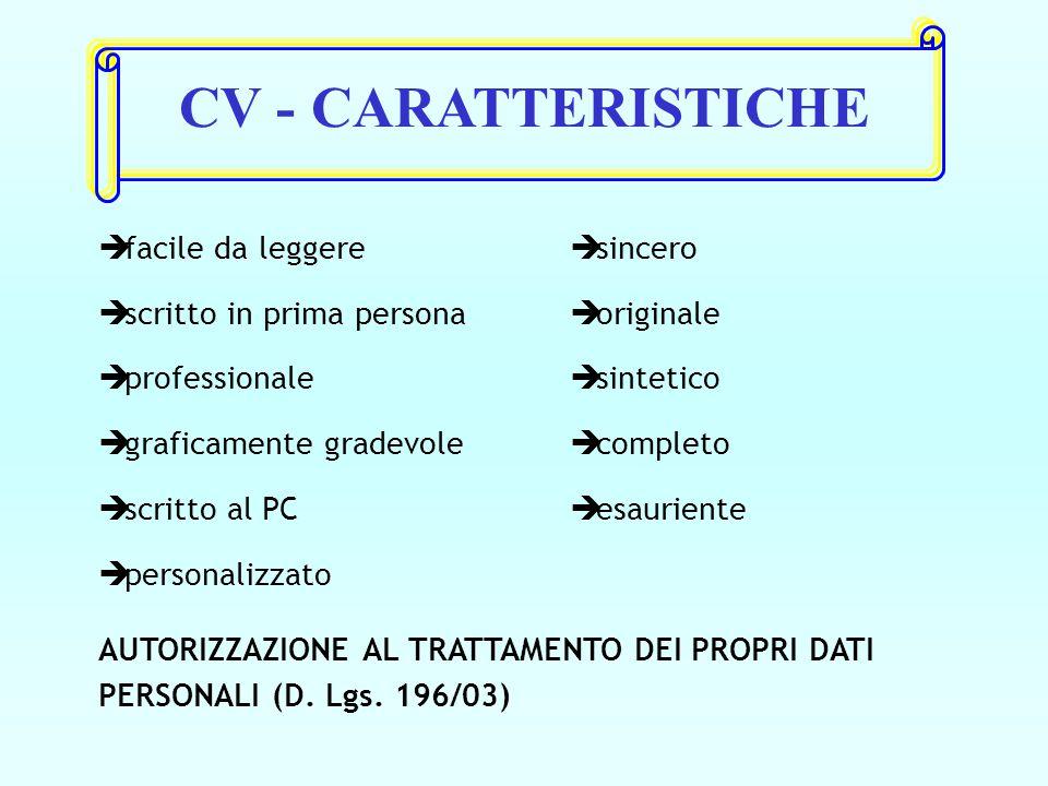 CV - CARATTERISTICHE facile da leggere scritto in prima persona