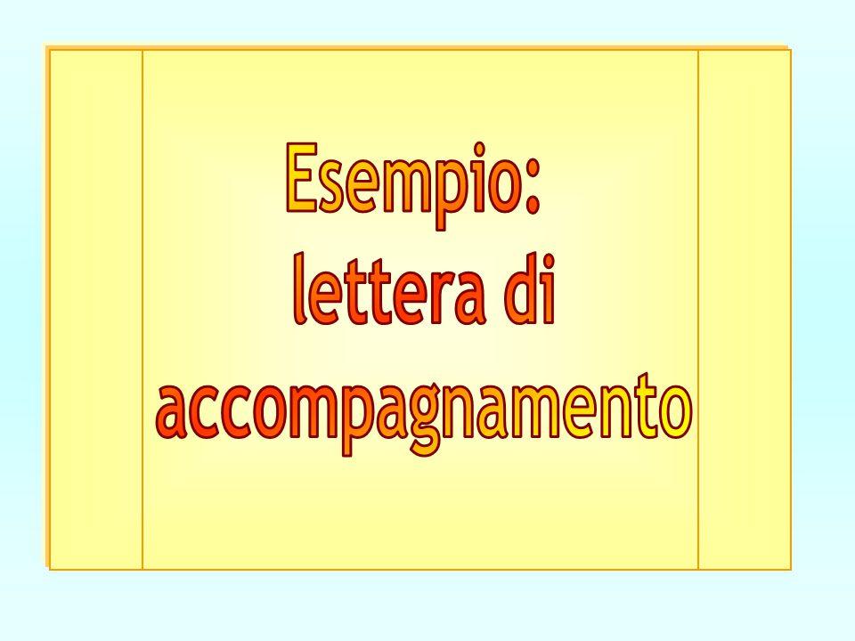 Esempio: lettera di accompagnamento