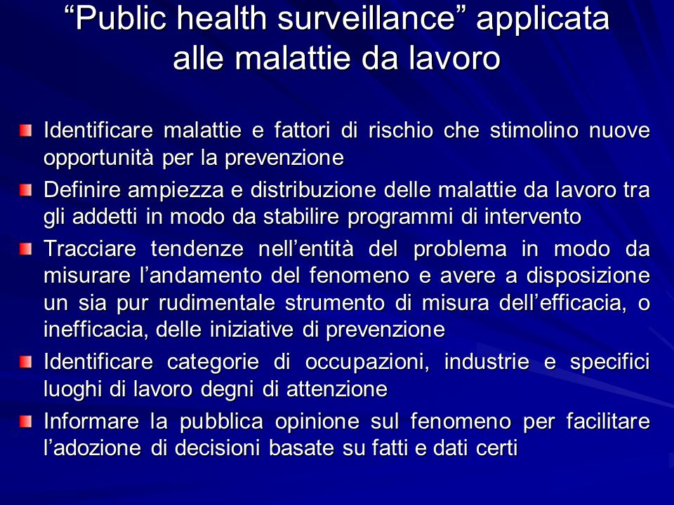 Public health surveillance applicata alle malattie da lavoro