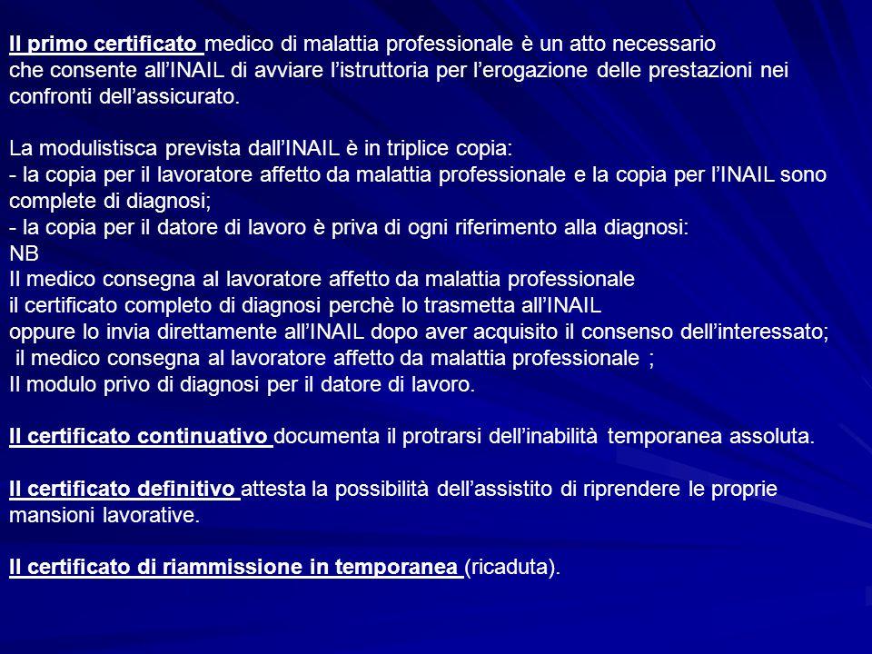 Il primo certificato medico di malattia professionale è un atto necessario