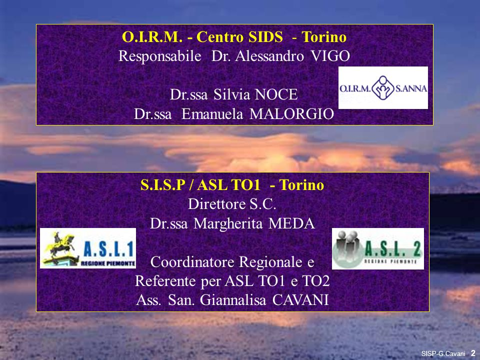 O.I.R.M. - Centro SIDS - Torino Responsabile Dr. Alessandro VIGO