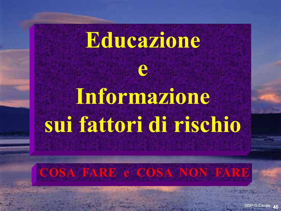 Educazione e Informazione sui fattori di rischio