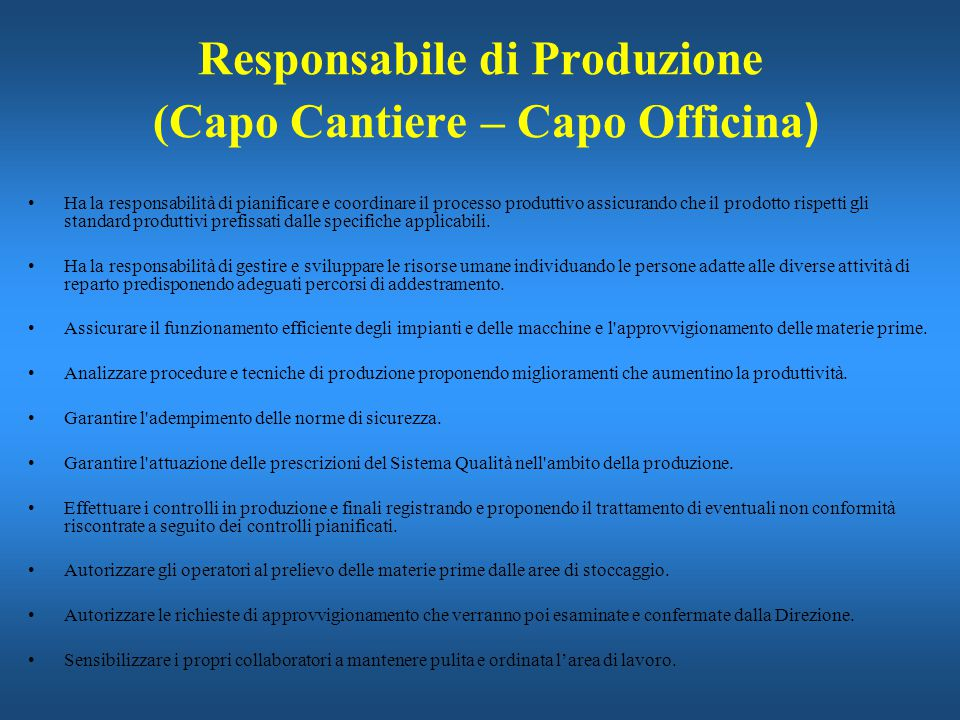 Responsabile di Produzione (Capo Cantiere – Capo Officina)