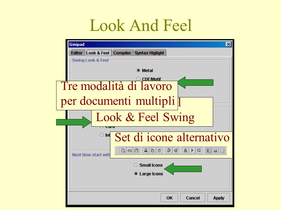 Look And Feel Tre modalità di lavoro per documenti multipli