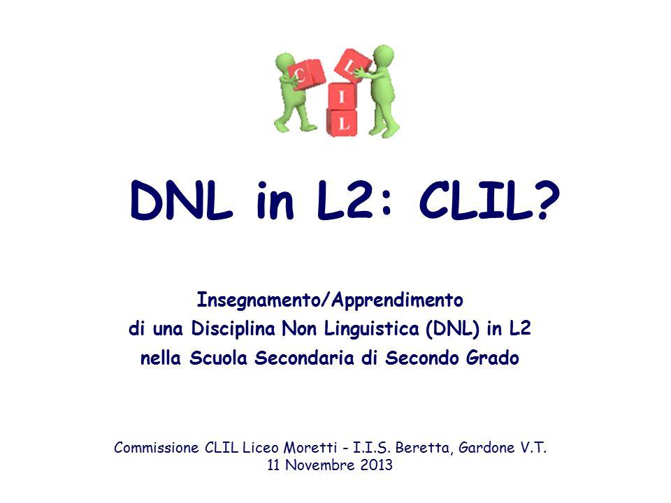 DNL in L2: CLIL Insegnamento/Apprendimento