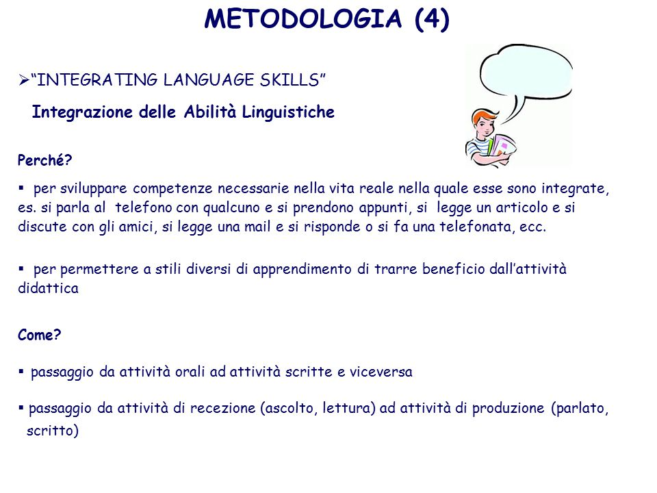 METODOLOGIA (4) INTEGRATING LANGUAGE SKILLS
