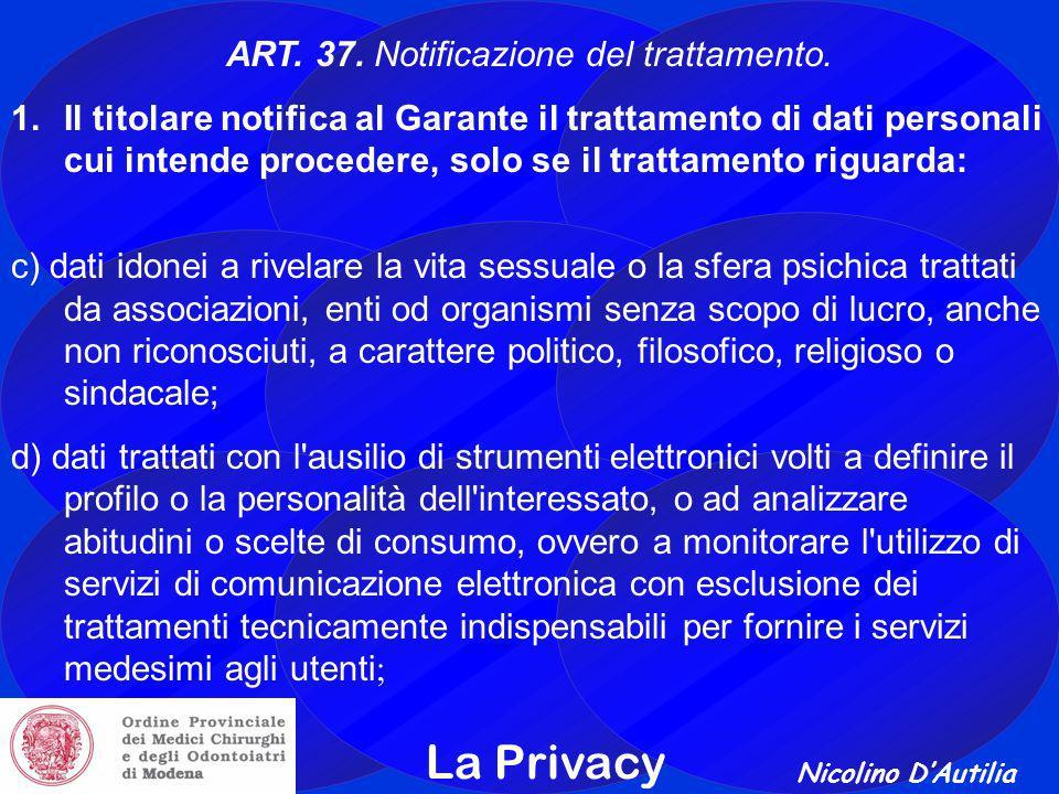 ART. 37. Notificazione del trattamento.