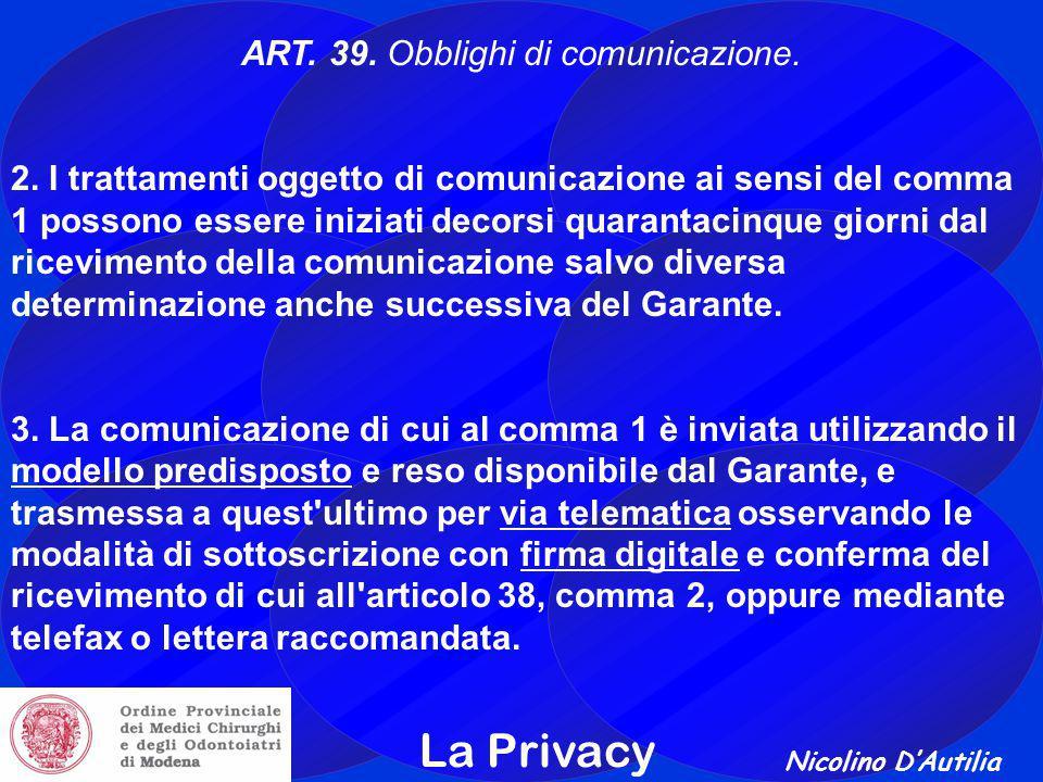 ART. 39. Obblighi di comunicazione.