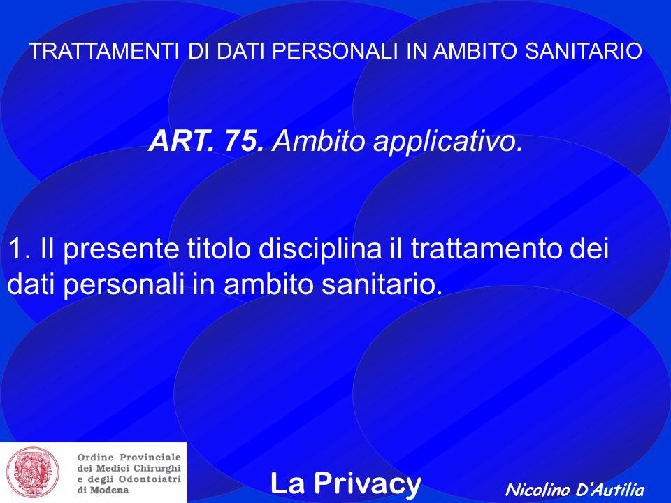 ART. 75. Ambito applicativo.