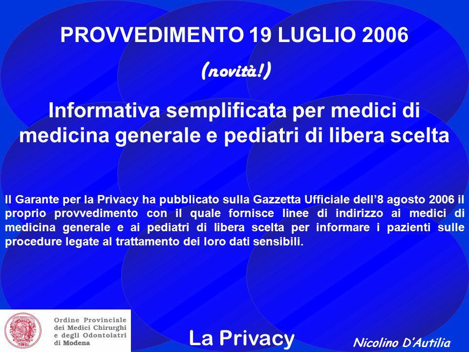 PROVVEDIMENTO 19 LUGLIO 2006 (novità!)