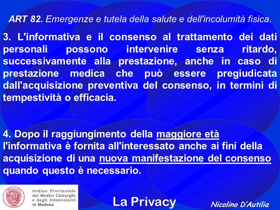 ART 82. Emergenze e tutela della salute e dell incolumità fisica.