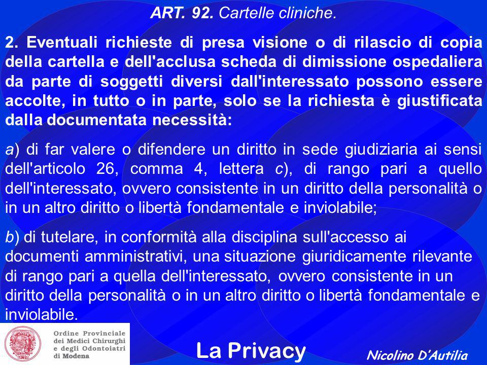 La Privacy ART. 92. Cartelle cliniche.