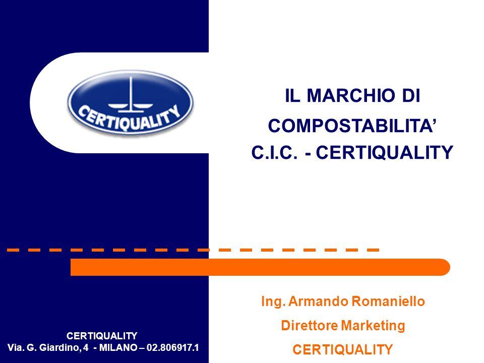 IL MARCHIO DI COMPOSTABILITA' C.I.C. - CERTIQUALITY