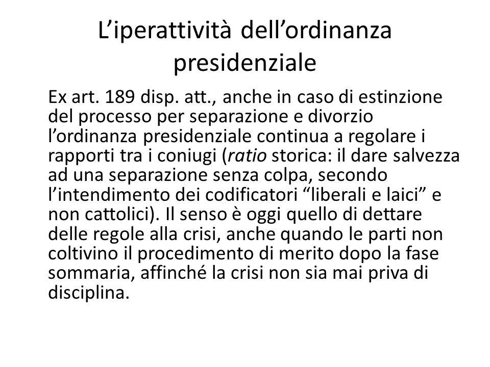 L'iperattività dell'ordinanza presidenziale
