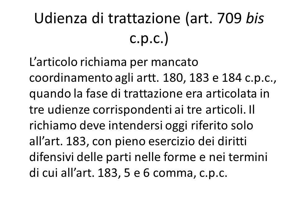 Udienza di trattazione (art. 709 bis c.p.c.)