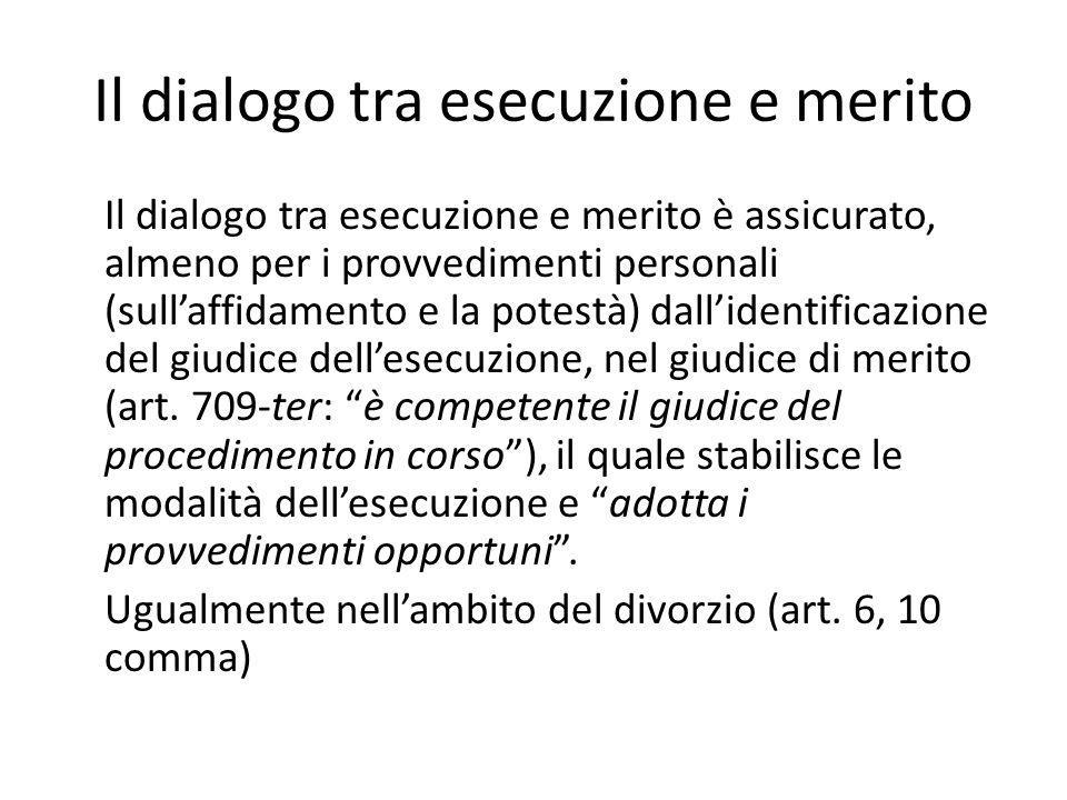 Il dialogo tra esecuzione e merito