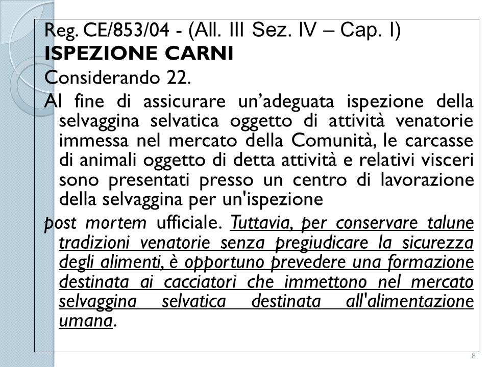 Reg. CE/853/04 - (All. III Sez. IV – Cap
