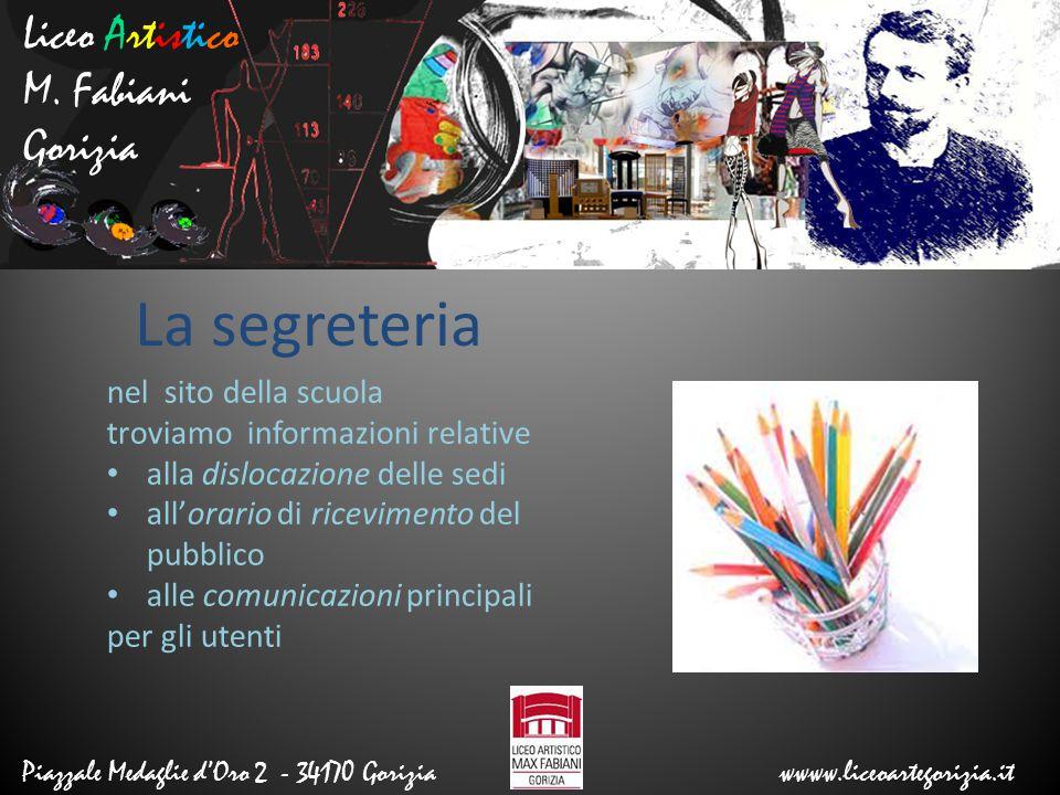 La segreteria Liceo Artistico M. Fabiani Gorizia nel sito della scuola