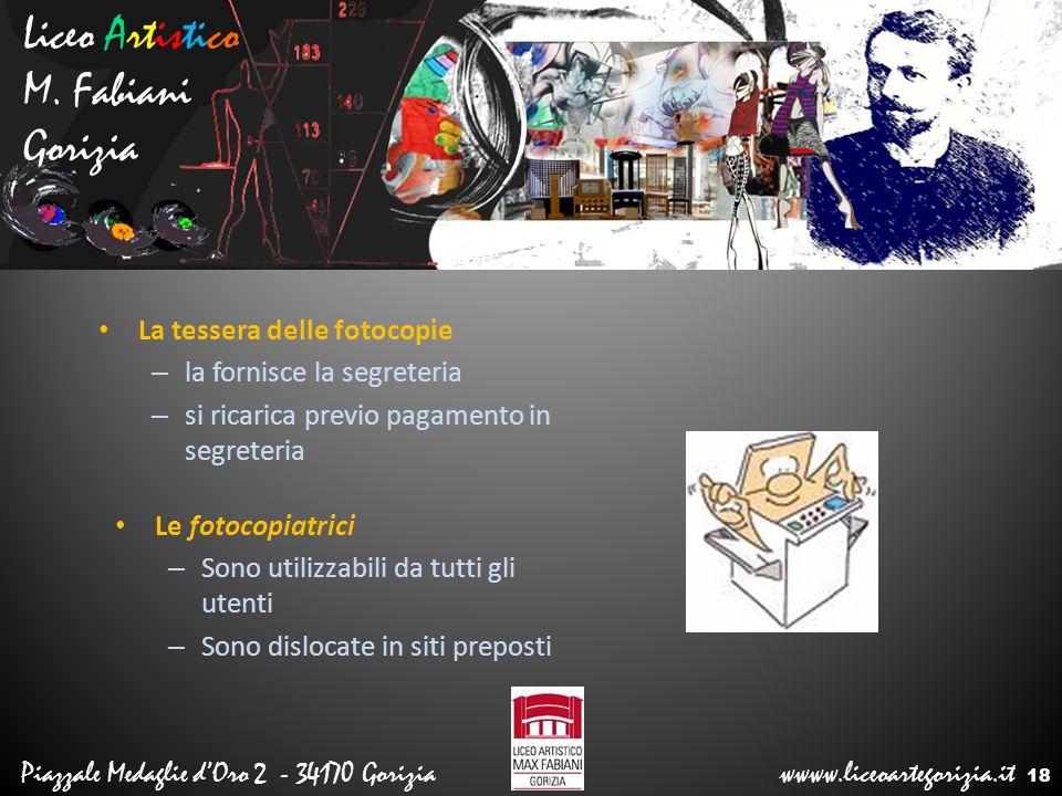 Liceo Artistico M. Fabiani Gorizia La tessera delle fotocopie