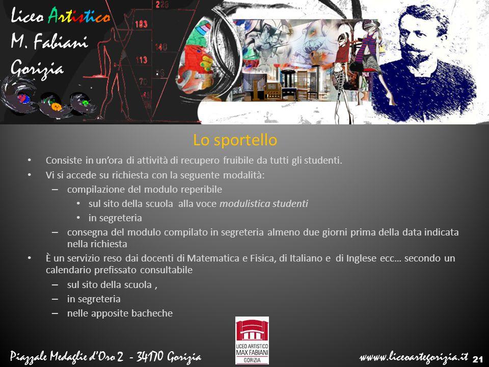 Liceo Artistico M. Fabiani Gorizia Lo sportello