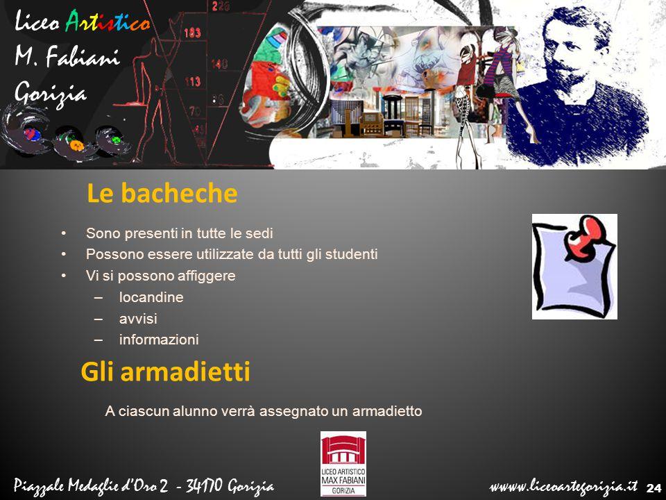 Liceo Artistico M. Fabiani Gorizia Le bacheche Gli armadietti