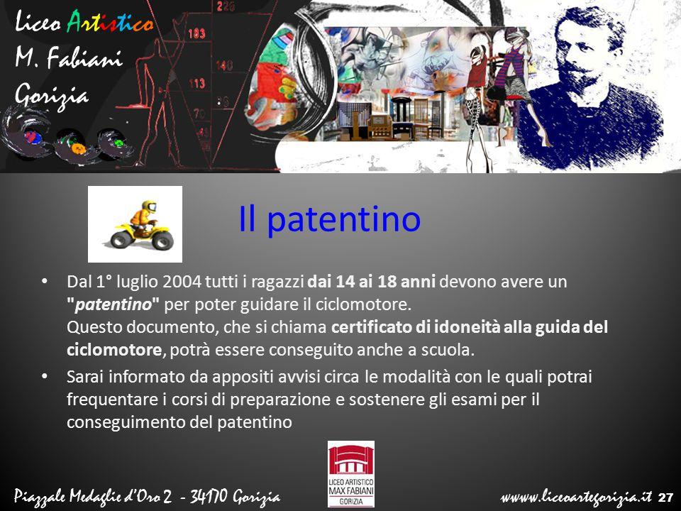 Il patentino Liceo Artistico M. Fabiani Gorizia