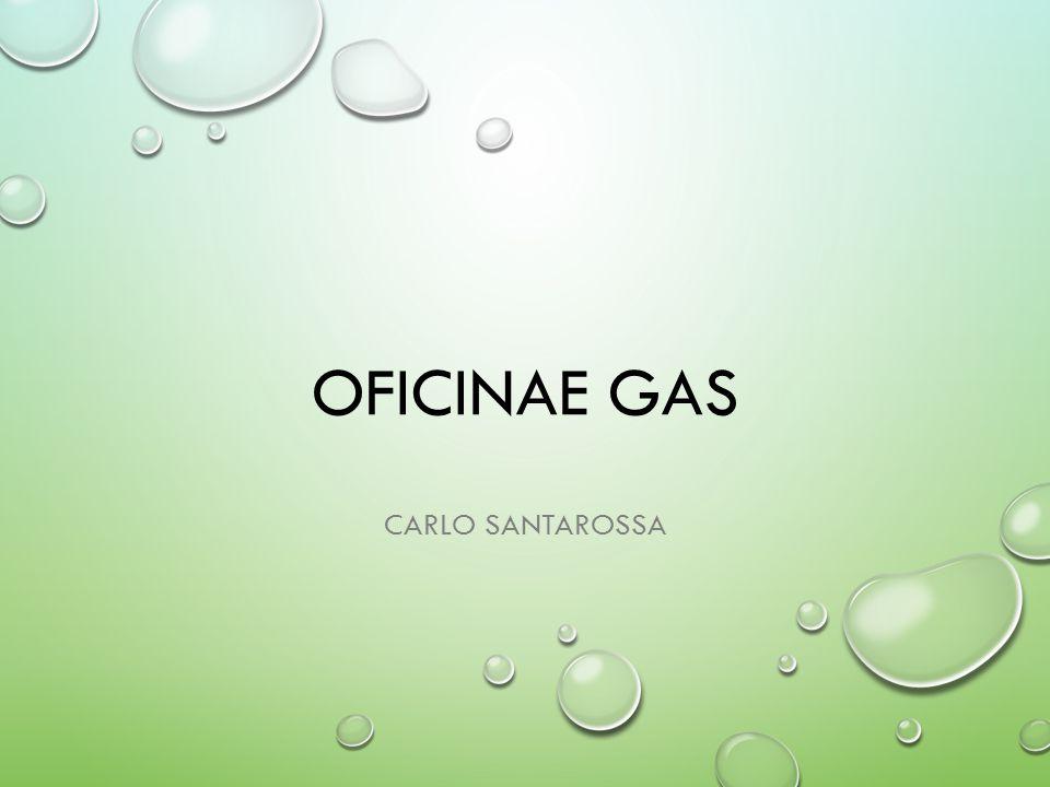 Oficinae gas Carlo Santarossa