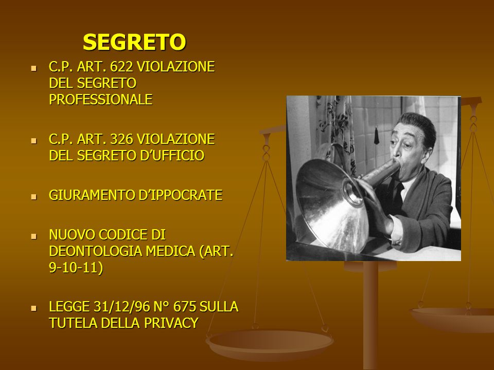 SEGRETO C.P. ART. 622 VIOLAZIONE DEL SEGRETO PROFESSIONALE