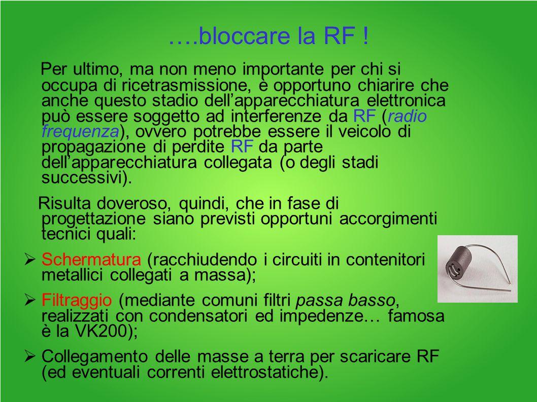 ….bloccare la RF !