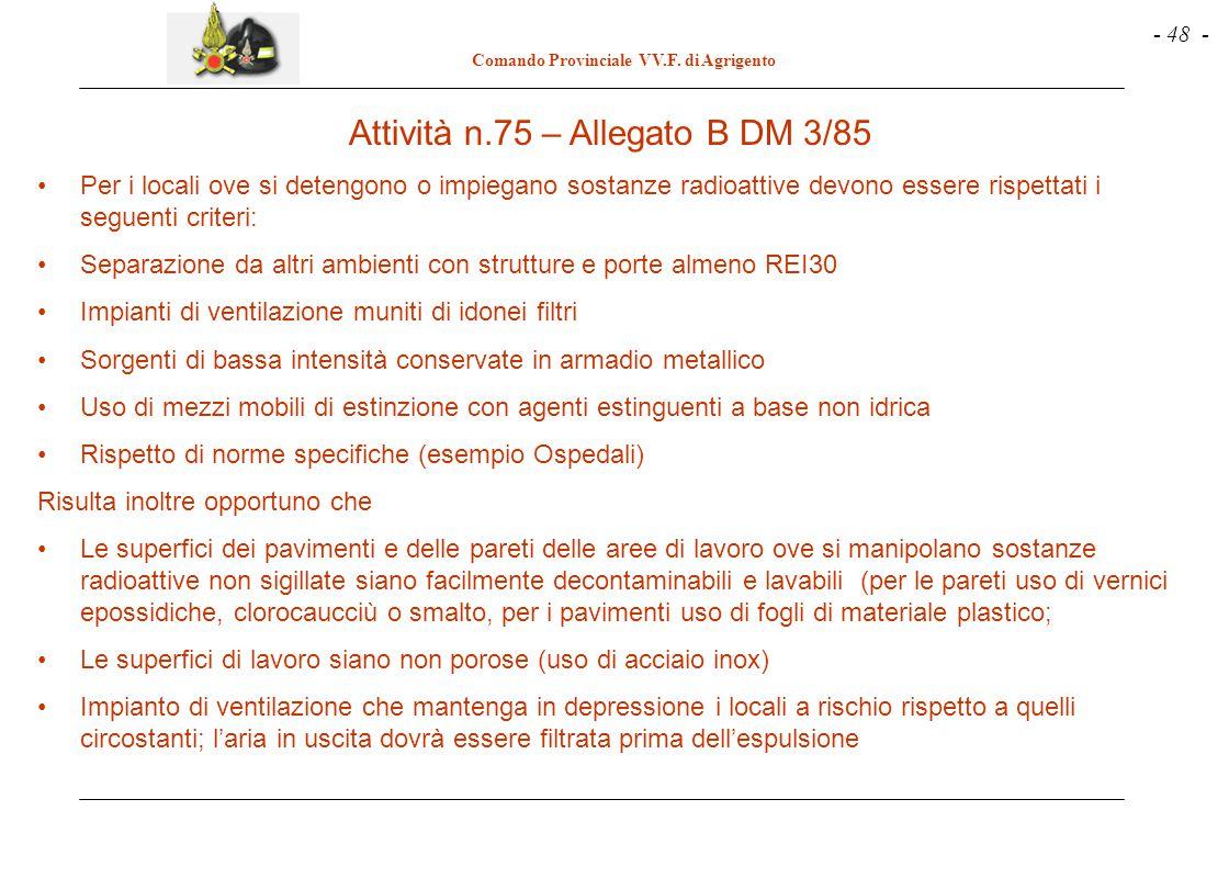 Attività n.75 – Allegato B DM 3/85