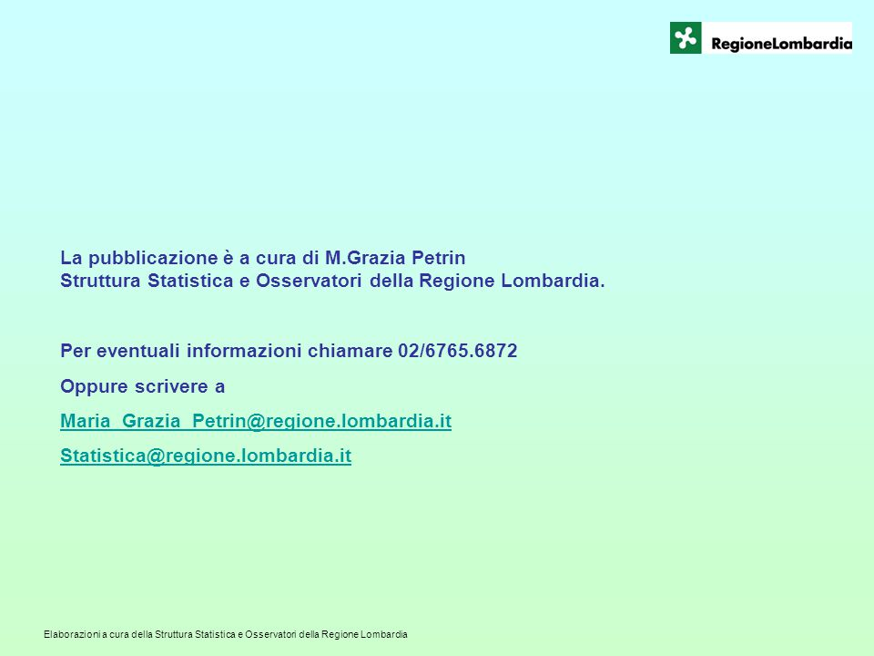 La pubblicazione è a cura di M.Grazia Petrin