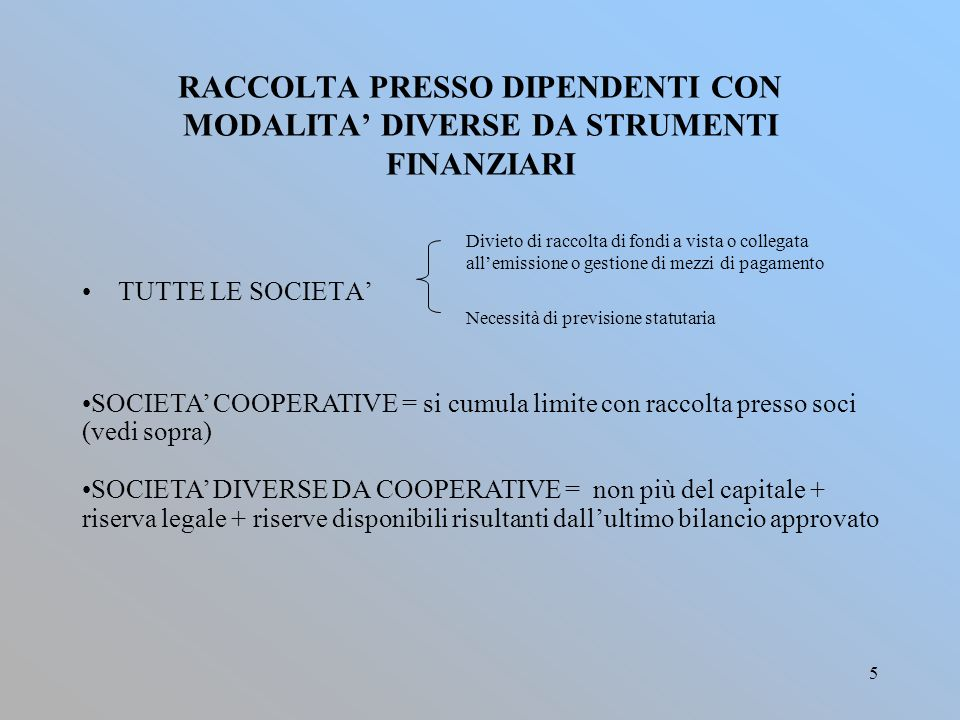 RACCOLTA PRESSO DIPENDENTI CON MODALITA' DIVERSE DA STRUMENTI FINANZIARI