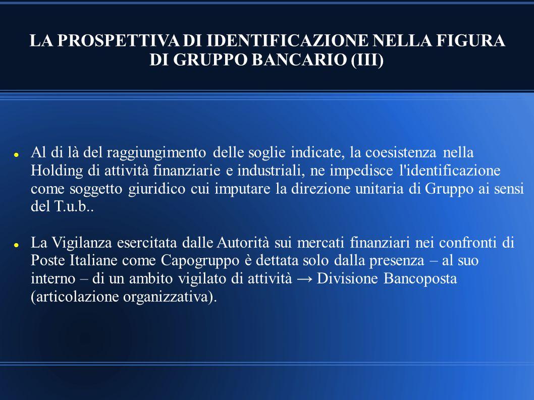 LA PROSPETTIVA DI IDENTIFICAZIONE NELLA FIGURA DI GRUPPO BANCARIO (III)