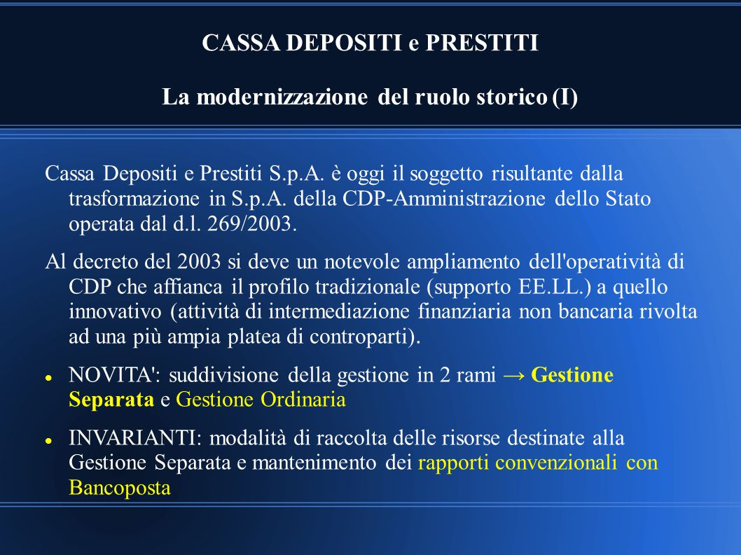 CASSA DEPOSITI e PRESTITI La modernizzazione del ruolo storico (I)