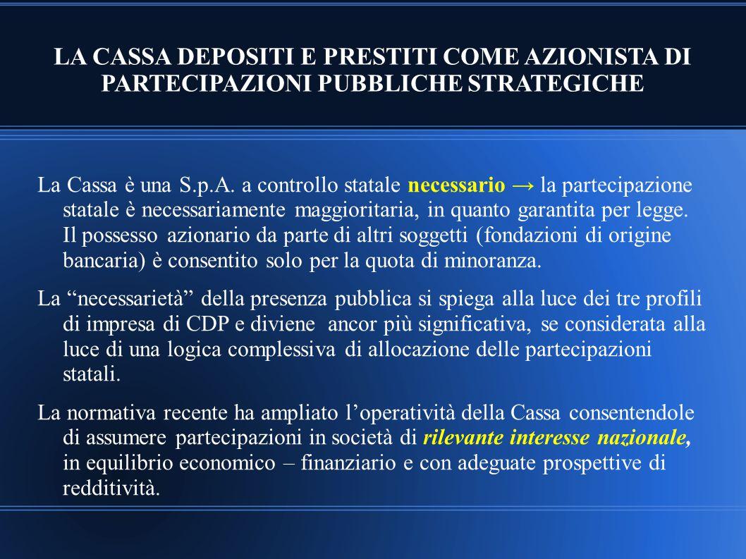 LA CASSA DEPOSITI E PRESTITI COME AZIONISTA DI PARTECIPAZIONI PUBBLICHE STRATEGICHE