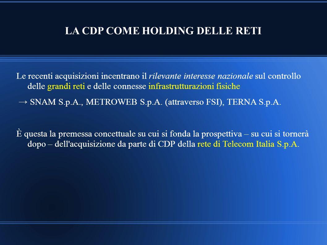 LA CDP COME HOLDING DELLE RETI