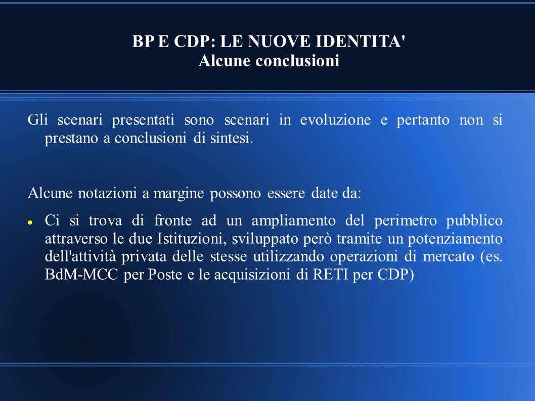 BP E CDP: LE NUOVE IDENTITA Alcune conclusioni