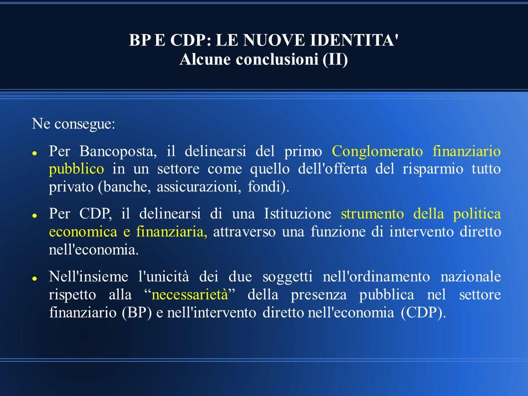BP E CDP: LE NUOVE IDENTITA Alcune conclusioni (II)
