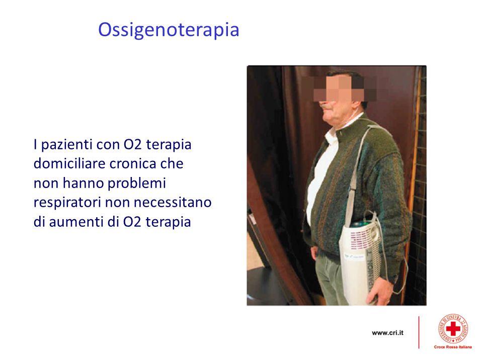 Ossigenoterapia I pazienti con O2 terapia domiciliare cronica che