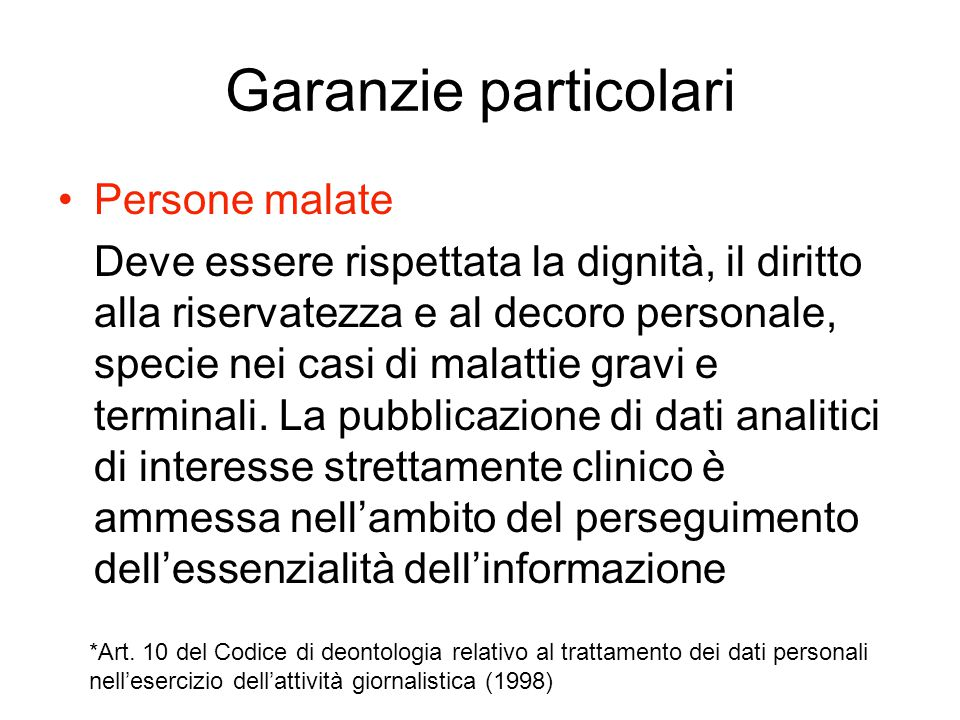 Garanzie particolari Persone malate